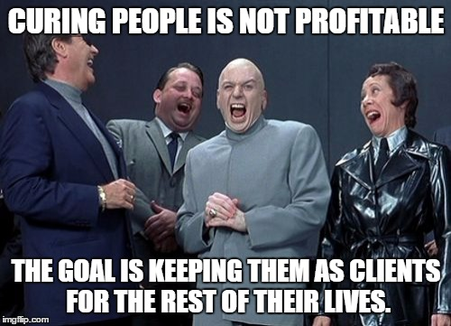 Curing People is not Profitable